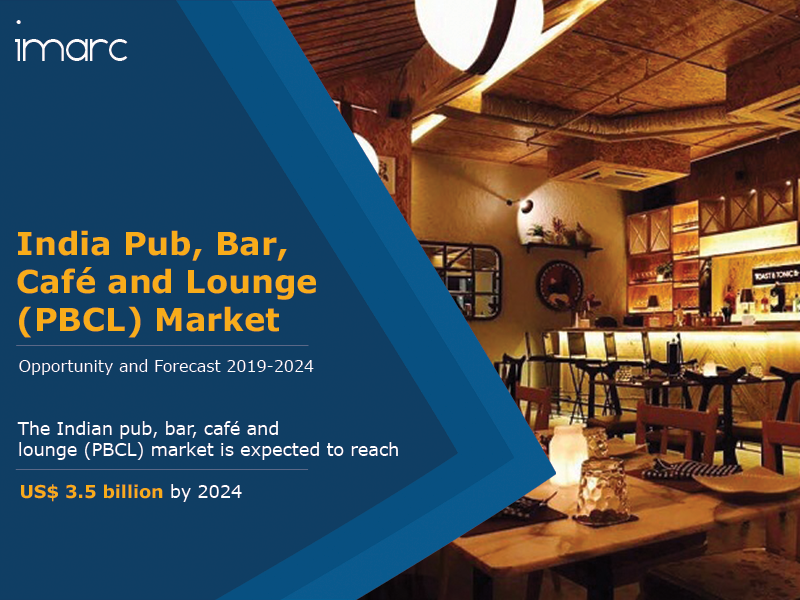 India Pub,Bar Cafe and Lounge (PBCL) Market report