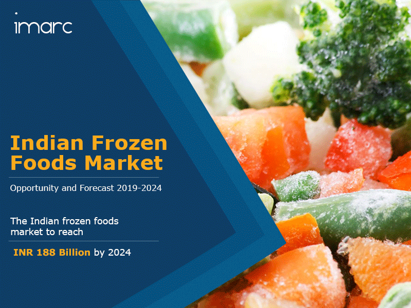 Indian Frozen Foods Market Report, Trends and Forecast 2019-2024