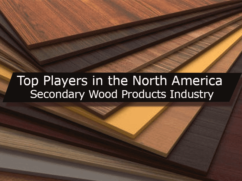 North America Secondary Wood Product Companies