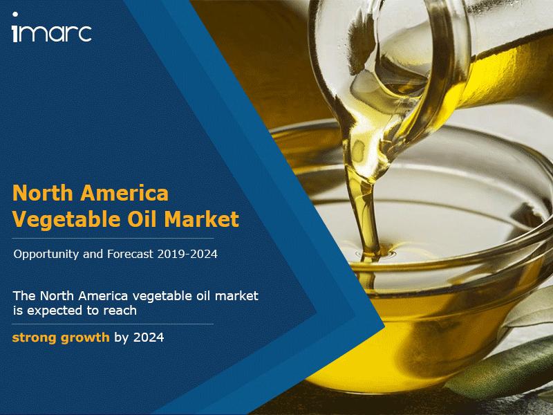 North America Vegetable Oil Market Report