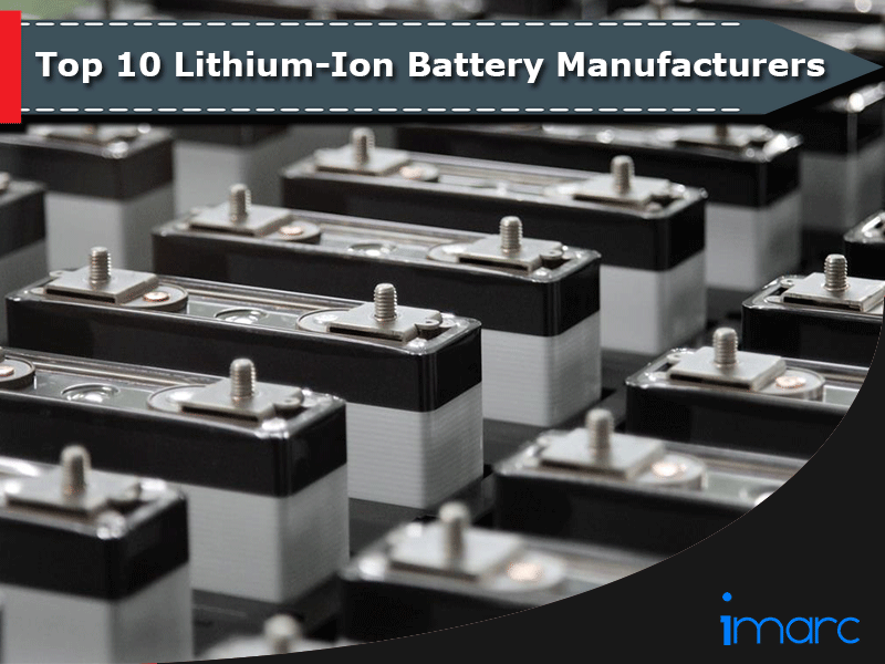 Top 10 Lithium-Ion Battery Manufacturers